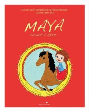 Maya elsker å rime