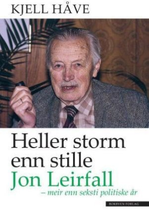 Heller storm enn stille