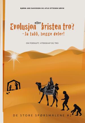 Evolusjon eller kristen tro?