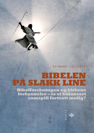 Bibelen på slakk line