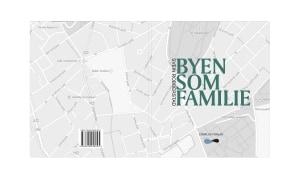 Byen som familie