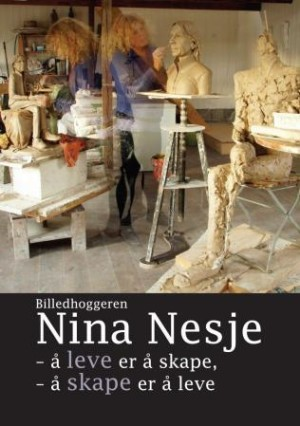 Billedhoggeren Nina Nesje