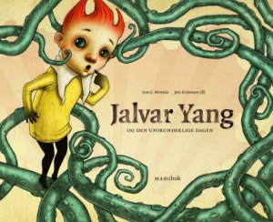 Jalvar Yang og den uforunderlige dagen