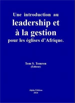 Une introduction au leadership et à la gestion pour les églises d'Afrique