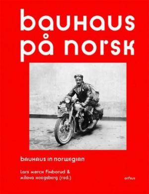 Bauhaus på norsk = Bauhaus in norwegian