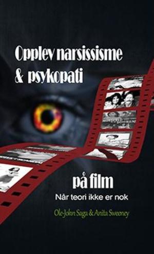 Opplev narsissisme & psykopati på film