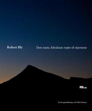 Den natta Abraham ropte til stjernene