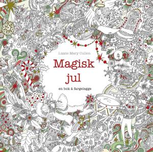 Magisk jul. En bok å fargelegge