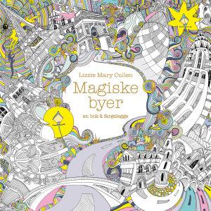 Magiske byer. En bok å fargelegge