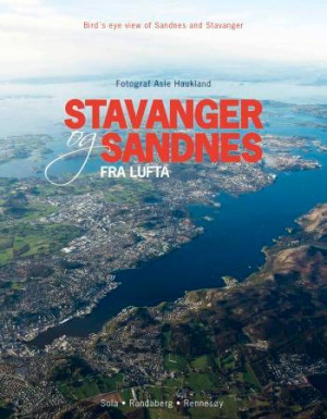 Stavanger og Sandnes fra lufta
