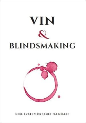 Vin & blindsmaking