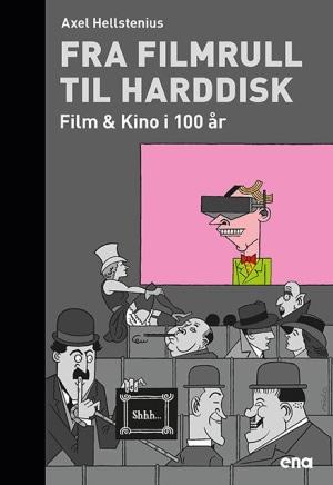 Fra filmrull til harddisk