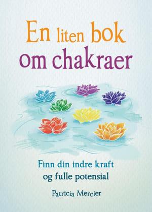 En liten bok om chakraer