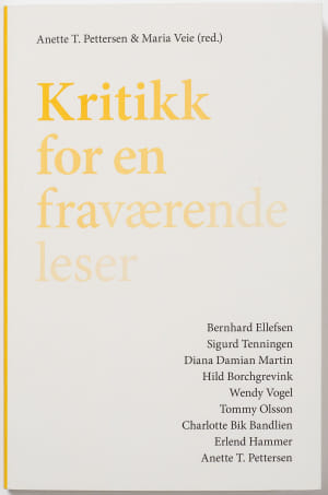 Kritikk for en fraværende leser = Criticism for an absent reader