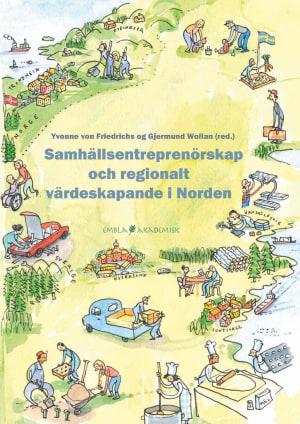 Samhällsentreprenörskap och regionalt värdeskapande i Norden