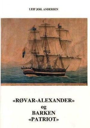 Røvar-Alexander og barken Patriot
