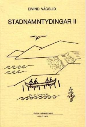 Stadnamntydingar. Bd. 2