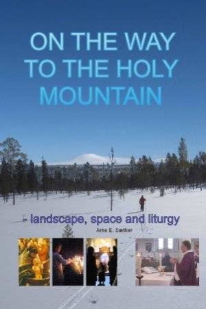 On the way to the holy mountain