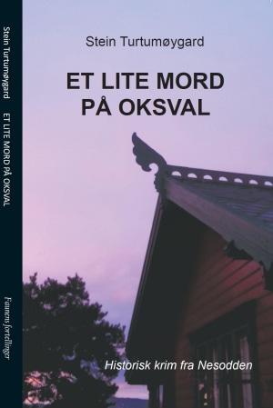 Et lite mord på Oksval
