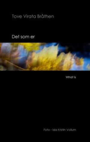 Det som er = What is