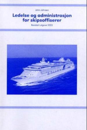 Ledelse og administrasjon for skipsoffiserer