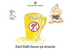 Kald Kaffi Sauen på stranda