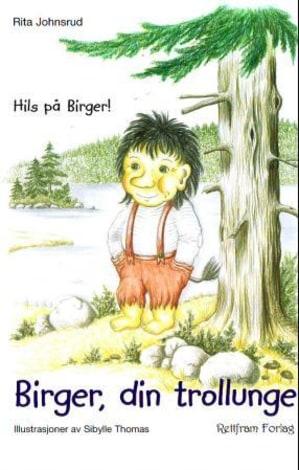 Birger, din trollunge