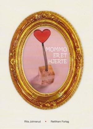 Mommo er et hjerte