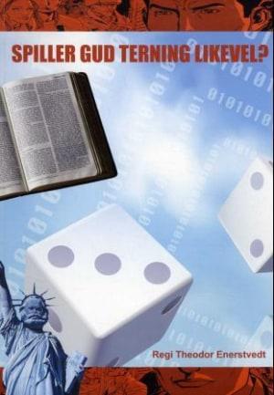 Spiller Gud terning likevel?