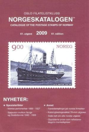Norgeskatalogen 2009 = Specialised catalogue of the postage stamps of Norway 2009