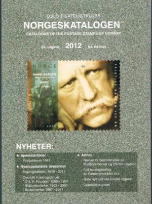 Norgeskatalogen 2012 = Specialised catalogue of the postage stamps of Norway 2012