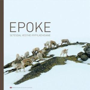 Epoke = Epoch : Setesdal Vesthei - Ryfylkeheiane