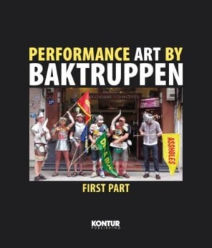 Performance art by Baktruppen