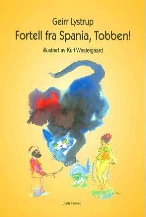 Fortell fra Spania, Tobben!