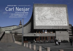 Samtaler med Carl Nesjar = Conversations with Carl Nesjar