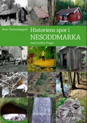 Historiens spor i Nesoddmarka