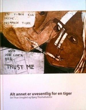 Alt annet er uvesentlig for en tiger