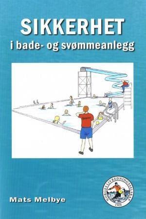 Sikkerhet i bade- og svømmeanlegg