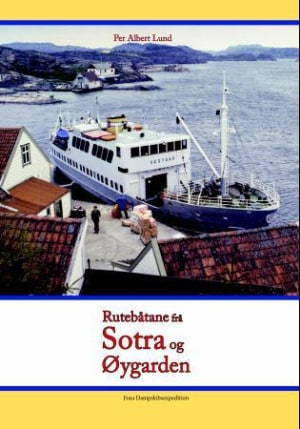Rutebåtane frå Sotra og Øygarden