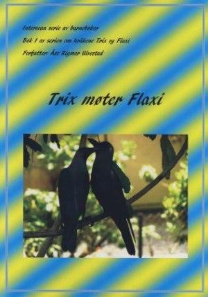 Trix møter Flaxi