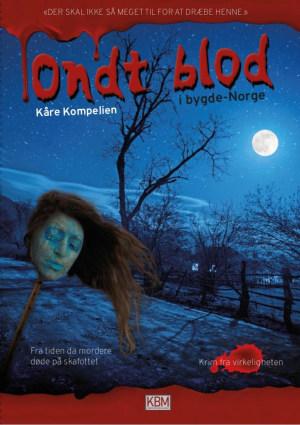 Ondt blod i bygde-Norge