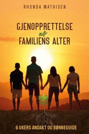 Gjenopprettelse av familiens alter