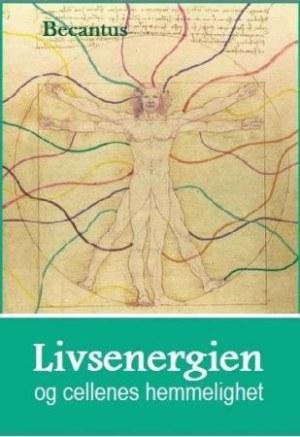 Livsenergien og cellenes hemmelighet