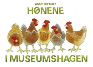 Hønene i museumshagen