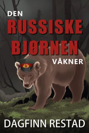 Den russiske bjørnen våkner