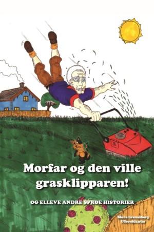 Morfar og den ville grasklipparen!