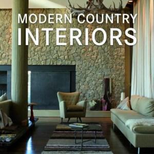Modern country interiors = Moderne Interieurs im Landhausstil = Moderne Landelijke interieurs = Interiores modernos para casas de campo