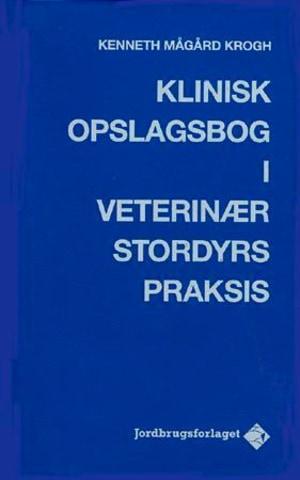 Klinisk opslagsbog i veterinær stordyrspraksis