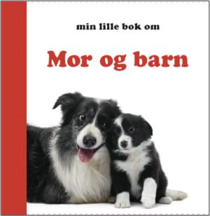 Min lille bok om mor og barn