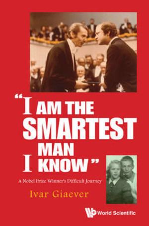 I am the smartest man I know